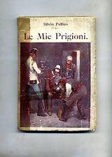 Silvio Pellico # LE MIE PRIGIONI # Adriano Salani 1909