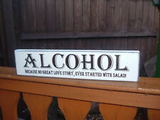 alcohol love story salad sign free standing sign shabby & chic top table plaque