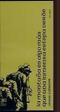La montana es algo mas que una inmensa estepa verde (Spanish Edition) by Omar C