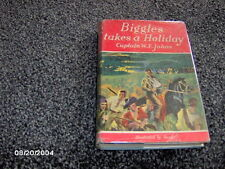Biggles takes a Holiday by Captain W E Johns 1950