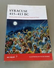 OSPREY CAMPAIGN 195: Syracuse 415-413 BC Osprey Publishing