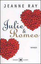 Julie & Romeo - [Garzanti]