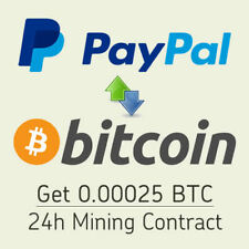 PayPal to BTC 24h Mining Contract - Receive 0.00025BTC 500TH/s Crypto Investment