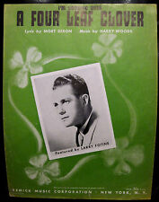 Sheet Music I'M LOOKING OVER A FOUR LEAF CLOVER Larry Fotine Dixon Woods 1927
