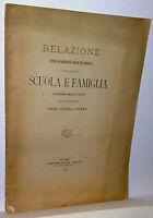 RELAZIONE SCUOLA E FAMIGLIA di Rosa Cavalli-Porro  Milano 1887