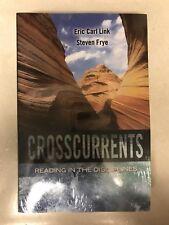 CROSSCURRENTS, Reading In The Disciplines, Eric Carl Link, Steve Frye, Paperback