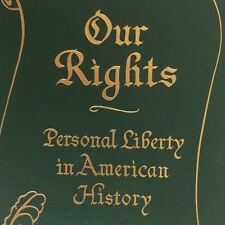 Easton Press Our Rights Personal Liberty In American History Bodenhamer 1st HC