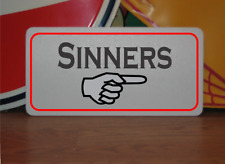 Sinners with arrow Metal Sign