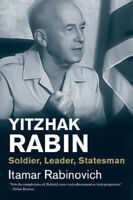 Yitzhak Rabin: Soldier, Leader, Statesman (Jewish Lives (Yale)) - Biography