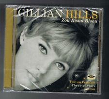 GILLIAN HILLS - ZOU BISOU BISOU - CD 22 TITRES - 2017 - NEUF NEW NEU