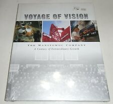 Voyage of Vision The Manitowoc Company A Century of Extraordinary Growth
