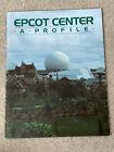 RARE 1982 Epcot Center A Profile Booklet Pre-Opening Cast Member Publication