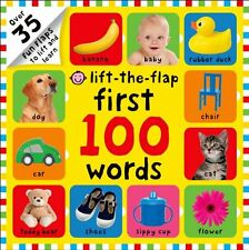 First 100 Words Lift-the-Flap: Over 35 Fun Flaps to Lift and Learn by Roger Prid