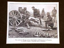 WW1 Prima Guerra Mondiale 1914-1918 Cannone Krupp Inglesi avanzano in Francia