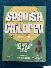 Spanish for Children Primer B Textbook, Paperback, Brand New, 2011