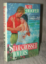 STAR-CROSSED LOVERS  Kay Hooper LOVESWEPT 1990 HC/DJ Stated First Edition MINTY!