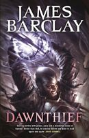 Dawnthief: Chronicles of the Raven: Book One By James Barclay
