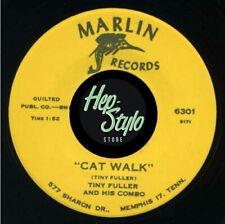 "45Re ✦ TINY FULLER ✦ ""Cat Walk / Shock""- Monster Blues Bopper Club Hit. Hear ♫"