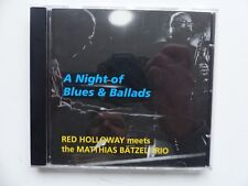 RED HOLLOWAY meets MATTHIAS BATZEL TRIO A night of blues & ballads 3614 CD Album