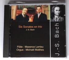 CD Six Sonates En Trio J.-S Bach Flûte  Maxence Larrieu Orgue Michael Matthes