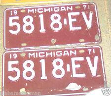 1971 MICHIGAN~5818-EV~ PAIR OF~LICENSE PLATES  TAGS