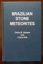 Brazilian Stone Meteorites by Gomes and Keil, 1980 (Brand New, Hardcover)