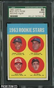"""1963 Topps #537 Pete Rose RC Rookie HIGH# SGC 80 EX-NM 6 """" LOOKS NICER """""""