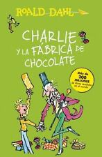 CHARLIE Y LA FABRICA DE CHOCOLATE / CHARLIE AND THE CHOCOLATE FACTORY - DAHL, RO