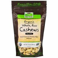 Now Foods Organic Whole Raw CASHEWS Unsalted 10 oz (284 g)  PROTEIN, FIBER, IRON