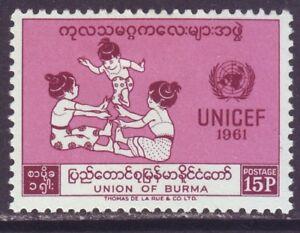 Burma 1961 SC 167 MH UNICEF 15th Anniversary