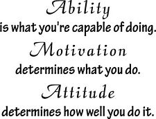 """ABILITY, MOTIVATION, ATTITUDE 10"""" x 13"""" VINYL WALL DECAL QUOTE INSPIRATIONAL"""