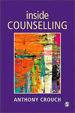 Inside Counselling: Becoming and Being a Professional Counsellor-ExLibrary