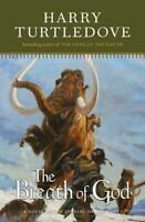 The Breath of God, by Harry Turtledove -- 2008 FIRST/First --  Alternate History