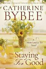 Staying For Good (A Most Likely To Novel) by Bybee, Catherine | Paperback Book |