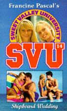 Good, Shipboard Wedding (Sweet Valley University), John, Laurie, Book
