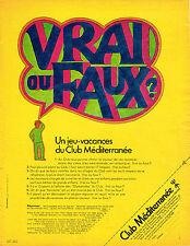 PUBLICITE  1968   CLUB MEDITERRANEE   jeu-vacances VRAI ou FAUX