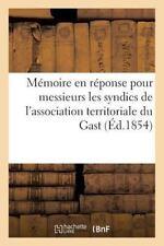 Histoire: Memoire en Reponse Pour Messieurs les Syndics de l'Association...