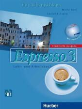 Espresso 3 - Erweiterte Ausgabe: Ein Italienischkurs / Lehr- und Arbeitsbuch mit