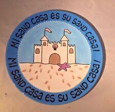 "OUR NAME IS MUD ""Mi Sand Casa"" - Blue Sand Castle Plate -13"" -  Beach Decor"