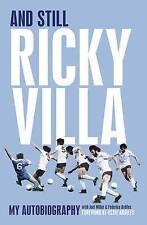 And Still Ricky Villa: My Autobiography by Ricky Villa - New Hardback Book