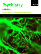 Psychiatry: An Oxford Core Text (Oxford Core Texts), Gelder, Michael & Mayou, Ri