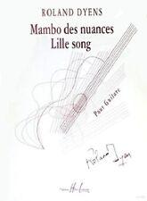 Partition pour guitare - Roland Dyens - Mambo des Nuances et Lille Song