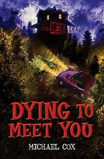 Dying to Meet You (Black Cats), New, Michael Cox Book