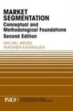 Market Segmentation: Conceptual and Methodological Foundations: By Michel Wed...