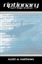 Riptionary: Surf Lingo Lexicon (Paperback or Softback)