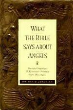 What the Bible Says about Angels by Jeremiah, Dr. David