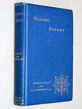 Bygone SURREY - Clinch & Kershaw (Eds) (1895 1st Ed) Illustrated Lambeth Palace