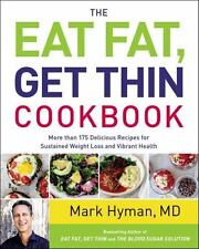 The Eat Fat, Get Thin Cookbook: More Than 175 Deli