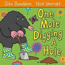 One Mole Digging a Hole (Brand New Paperback) Julia Donaldson