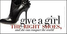 Give A Girl The Right Shoes...- Marilyn Monroe steel sign 300mm x 150mm (ogu)